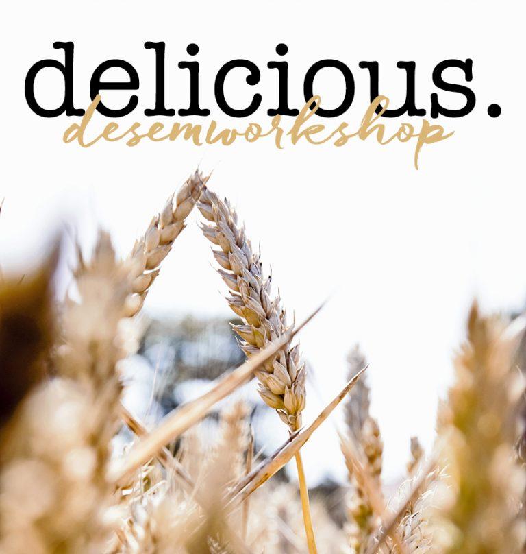 delicious. desem-vervolgworkshop – 5 april